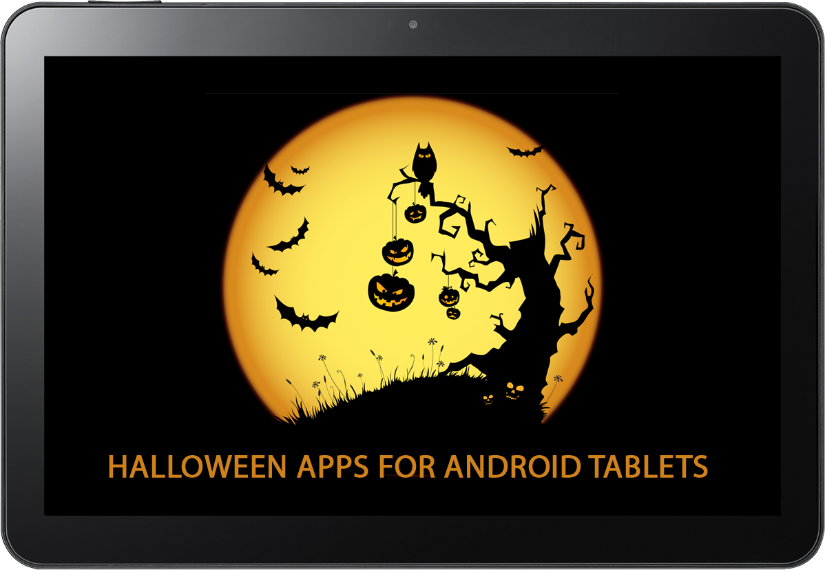 Halloween Apps For Your Android Tablet